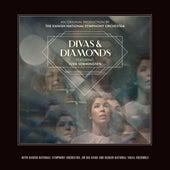 Divas & Diamonds by Danish National Symphony Orchestra