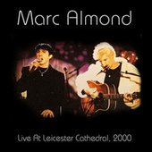 Live At Leicester Cathedral, 2000 von Marc Almond