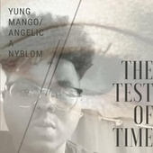 A&O Presents: The Test Of Time by Alpha & Omega