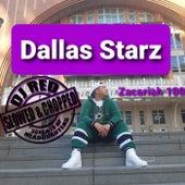 Dallas Starz (Slowed And Chopped) by Zacariah 100