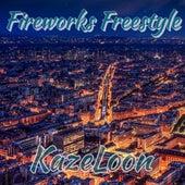 Fireworks Freestyle von Kazeloon (Original Hoodstar)