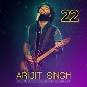 Collection 22 de Arijit Singh