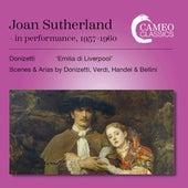 Donizetti, Verdi, Handel & Bellini: Opera Works by Joan Sutherland