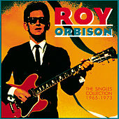 The Singles Collection (1965-1973) von Roy Orbison