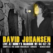 Live At Bunky's, Madison, Wi, 04-07-78 (Remastered) von David Johansen
