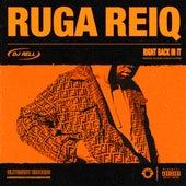 Right Back in It de Ruga Reiq
