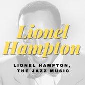 Lionel Hampton, the Jazz Music fra Lionel Hampton
