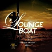 Lounge Boat, Vol. 3 by Various Artists