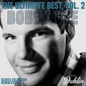 Oldies Selection: The Ultimate Best (Remastered), Vol. 2 by Bobby Vee