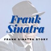 Frank Sinatra Story fra Frank Sinatra