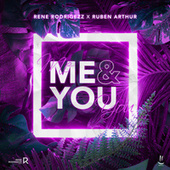 Me & You von Rene Rodrigezz