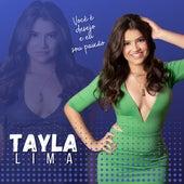 Você É Desejo e Eu Sou Paixão de Tayla Lima