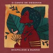Canto de Ossanha de Shapeless