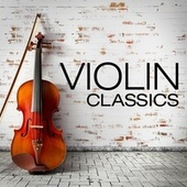 Violin Classics von Various Artists