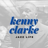 Jazz Life fra Kenny Clarke