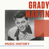 Grady Martin - Music History von Grady Martin