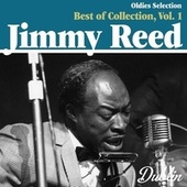 Oldies Selection: Best of Collection, Vol. 1 by Jimmy Reed