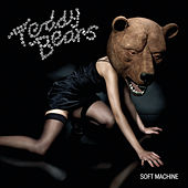 Soft Machine van Teddybears