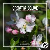 Never Quit (Sons Of Maria Remix) von Croatia Squad