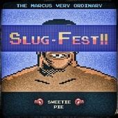 Slug-Fest!! von The Marcus Very Ordinary