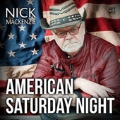 American Saturday Night by Nick Mackenzie