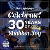 Celebrate! 30 Years of Shabbat Joy de Cantor Kevin Margolius and Panorama Jazz Band
