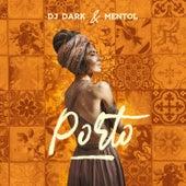 Porto by DJ Dark