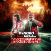 Monsters by Dynoro