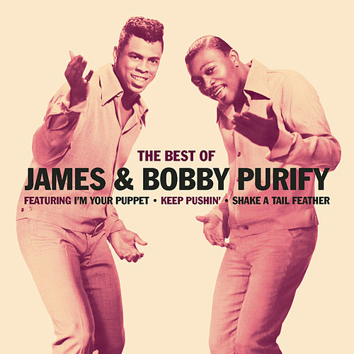 The Best Of by James & Bobby Purify