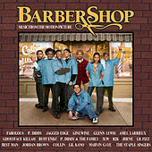 Barbershop - Music From The Motion Picture by Original Motion Picture Soundtrack