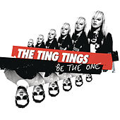 Be The One de The Ting Tings