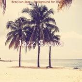 Brazilian Jazz - Background for Road Trips de Jazz Suave