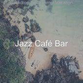 Backdrop for Summer Vacation de Jazz Café Bar