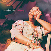 Anthology by Cesaria Evora