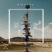 I Need You fra Miranda!