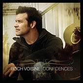 Confidences by Roch Voisine