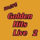 More Golden Hits Live, Vol. 2 de Various Artists