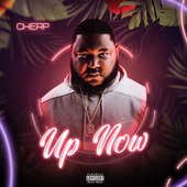 Up Now by Cherp
