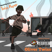 Oliver Twiss by Twiss Paper