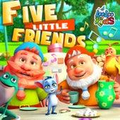 Five Little Friends by LooLoo Kids