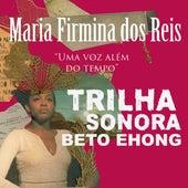 Maria Firmina dos Reis - Uma Voz Além do Tempo - Trilha Sonora von Beto Ehong