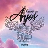 Encanto dos Anjos von Rastapé