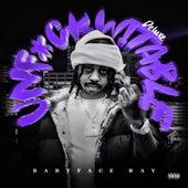 Unfuckwitable (Deluxe Edition) von Babyface Ray