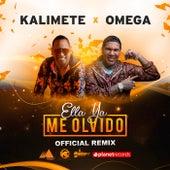 Ella Ya Me Olvido (Official Remix) de Kalimete