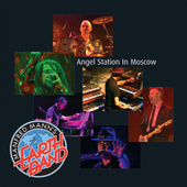 Angel Station in Moscow (Live from Moscow Sport Palace 'Luzniki', 18 November 2000) by Manfred Mann