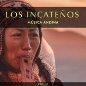 Música Andina, Vol. 2 de Los Incateños