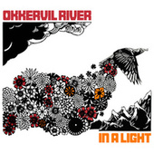 In A Light by Okkervil River