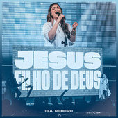 Jesus, Filho de Deus (Jesus, Son of God) de Isa Ribeiro