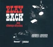 Play Bach Aux Champs-Elysées by Jacques Loussier