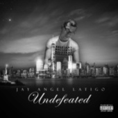 Undefeated by Jay Angel Latigo